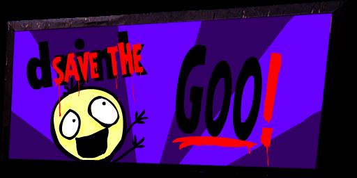 Save the Goo!