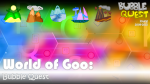 World of Goo: Bubble Quest