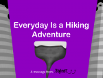 Every Day Is a Hiking Adventure