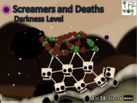 Screamers and Deaths (Darkness Level)